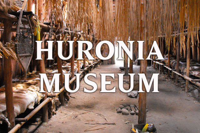 Huronia Museum and Ouendat Village, Midland, Ontario