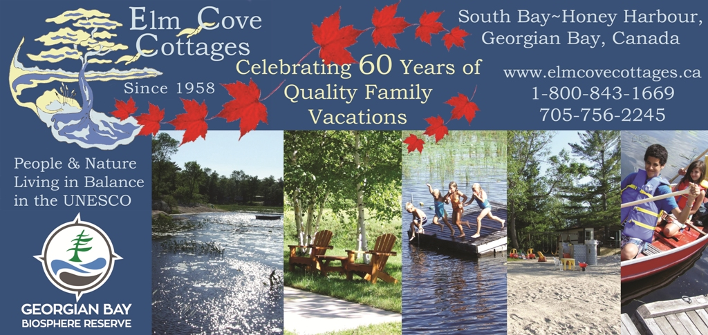 Elm Cove Cottages,Celebrating 60 Years,Georgian Bay Biosphere,Explorers' Edge,Muskoka Tourism,Southeast Georgian Bay Chamber of Commerce